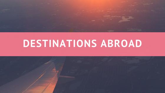 Destinations Abroad